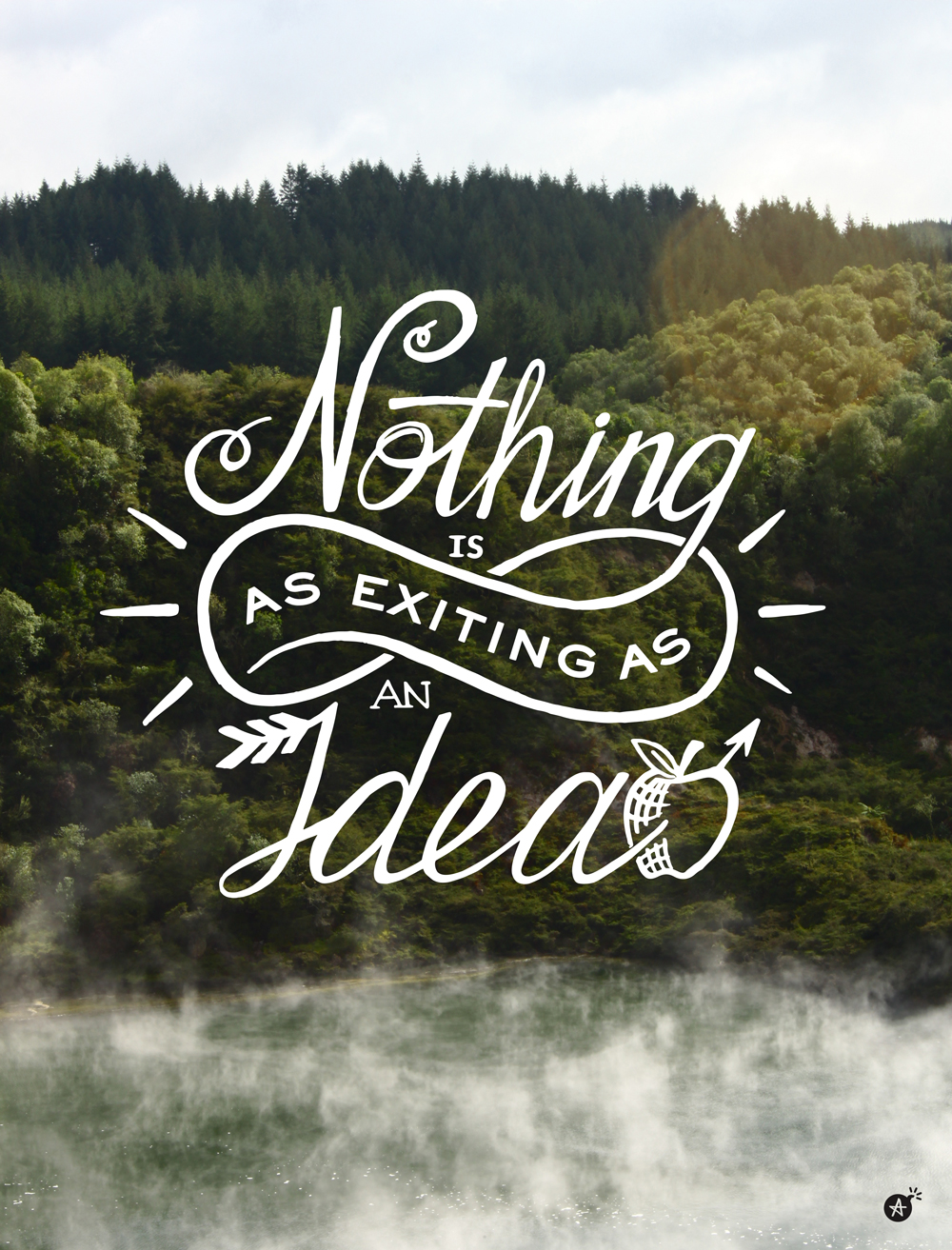 Nothing is as exciting as an Idea